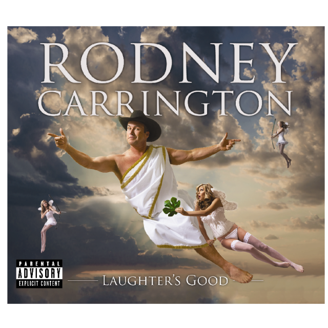 Rodney Carrington CD- Laughter's Good