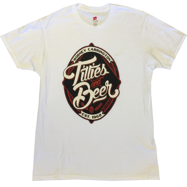 Rodney Carrington White Titties and Beer Tee
